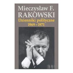 Dzienniki polityczne 1969-1971