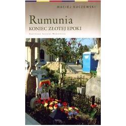 Rumunia. Koniec złotej epoki