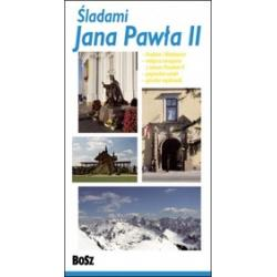 Śladami Jana Pawła II po Małopolsce