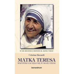 Matka Teresa. Wszystko zaczęło się w mojej ziem