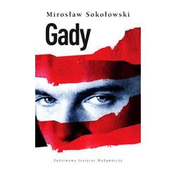Gady, Sokołowski Mirosław Narkomania