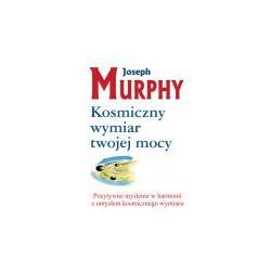 KOSMICZNY WYMIAR TWOJEJ MOCY J.Murphy wys.24h
