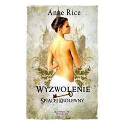 Wyzwolenie Śpiącej Królewny, Rice Anne