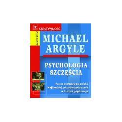 PSYCHOLOGIA SZCZĘŚCIA Michael Argyle