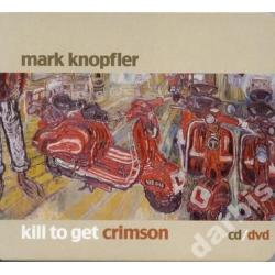 MARK KNOPFLER Kill To Get Crimson /CD DVD/ Od SS!!