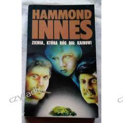 Ziemia, którą Bóg dał Kainowi - Hammond Innes