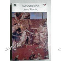 Hołd pruski - Maria Bogucka