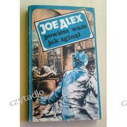 Powiem wam jak zginął - Joe Alex