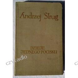 Dzieje jednego pocisku - Andrzej Strug