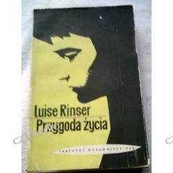 Przygoda życia - Luise Rinser