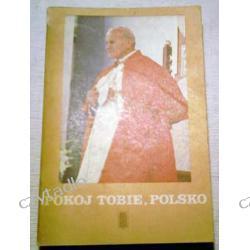 Pokój tobie, Polsko - Jan Paweł II