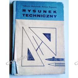 Rysunek techniczny - Tadeusz Buksiński i Antoni Szpecht