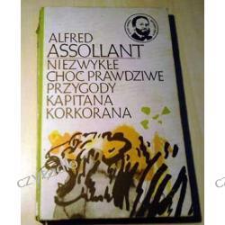 Niezwykłe choć prawdziwe przygody kapitana Korkorana - Alfred Assollant