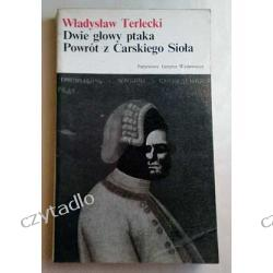 Dwie głowy ptaka, Powrót z carskiego sioła - Władysław Terlecki
