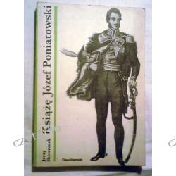 Książę Józef Poniatowski - Jerzy Skowronek