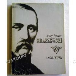 Morituri - Józef Ignacy Kraszewski