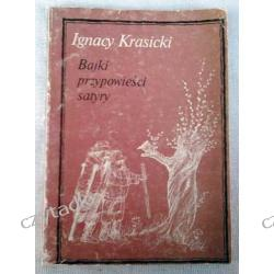 Bajki, przypowieści, satyry - Ignacy Krasicki