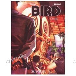 Bird Tom 1 Tatuaż - Carlos Trillo, Juan Bobillo