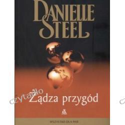 ŻĄDZA PRZYGÓD - Danielle Steel