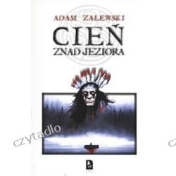 Cień znad jeziora - Adam Zalewski