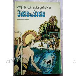 Życie za życie - Zofia Chądzyńska