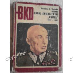 """BKD - Karol Świerczewski """"Walter"""" 1897-1947"""