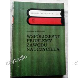 Współczesne problemy zawodu nauczyciela - Stanisław Krawcewicz