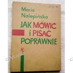 Jak mówić i pisać poprawnie - Maria Nalepińska