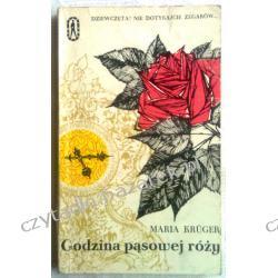 Godzina pąsowej róży - maria Kruger