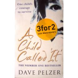 A CHILD CALLED 'IT' - DAVE PELZER Pozostałe