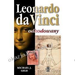 Leonardo da Vinci odkodowany Michael J. Gelb