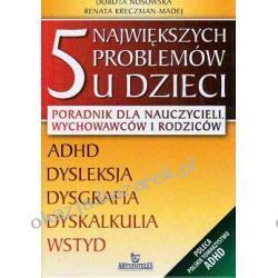5 największych problemów u dzieci - Dorota Nosowska, Renata Kreczman-Madej