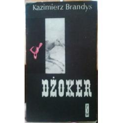 Brandys Kazimierz, Dżoker