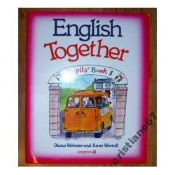 English Together Pupils'Book 1  Diana Webster