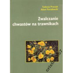 Zwalczanie chwastów na trawnikch Tadeusz Praczyk