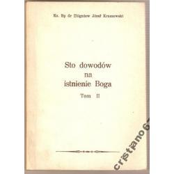 Sto dowodów na istnienie Boga Tom II Kraszewski