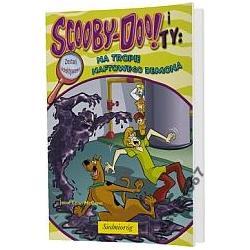 Scooby - Doo i Ty Na tropie Naftowego Demona NOWA