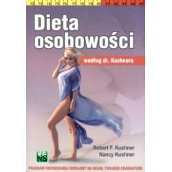 Dieta osobowości według dr. Kushnera NOWA