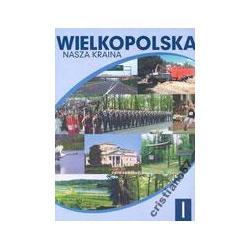 Wielkopolska Nasza kraina t.1 Łęcki Włodzimierz