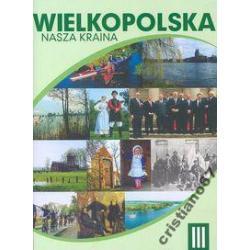 Wielkopolska Nasza kraina t.3 Łęcki Włodzimierz