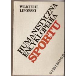 Humanistyczna Encyklopedia Sportu W. Lipoński