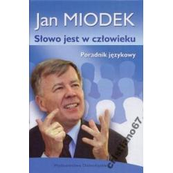 SŁOWO JEST W CZŁOWIEKU Jan Miodek opr. TWARDA NOWA