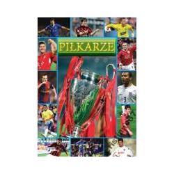 PIŁKARZE Encyklopedia  piłki nożnej NEW TWARDA