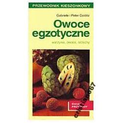 Owoce egzotyczne warzywa owoce orzechy NOWA