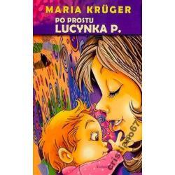 Po prostu Lucynka P.