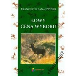 Łowy cena wyboru Banaszewski Franciszek NOWA