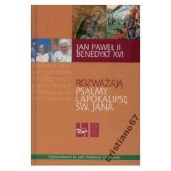 Jan Paweł II Benedykt XVI rozważają psalmy i Apoka