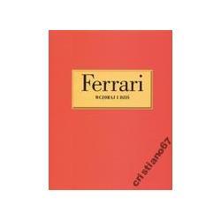 Ferrari wczoraj i dziś Brian Laban NOWA TWARDA