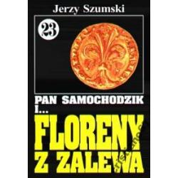 Pan Samochodzik i FLORENY Z ZALEWA 23 J.Szumski