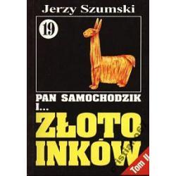 Pan Samochodzik i Złoto Inków cz.2 tom 19 Szumsk
